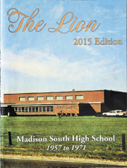 """The Lion,"" a compilation of photos and information from the 14-year history of Madison South High School, is available for purchase."